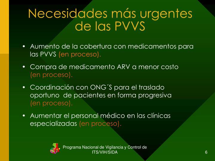 Necesidades más urgentes de las PVVS