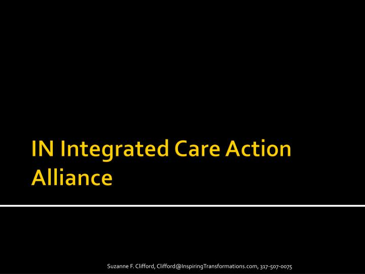 IN Integrated Care Action Alliance