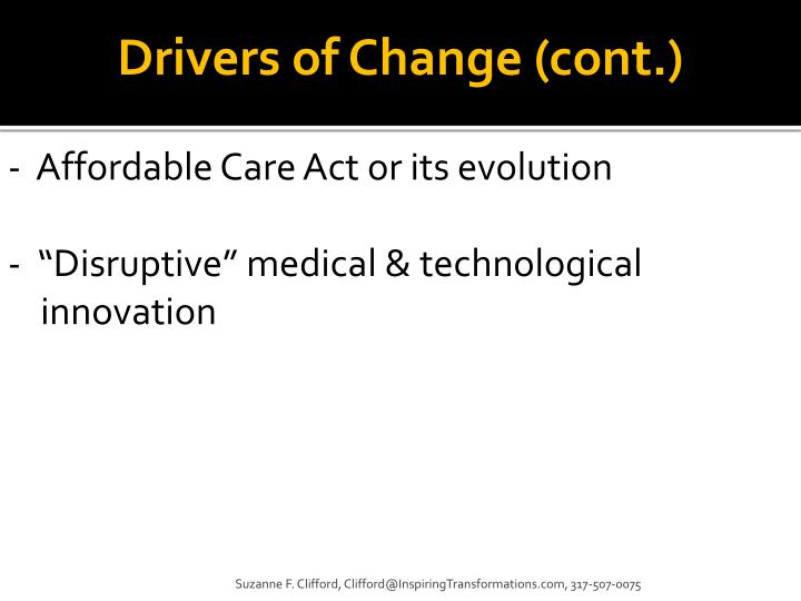 Drivers of Change (cont.)