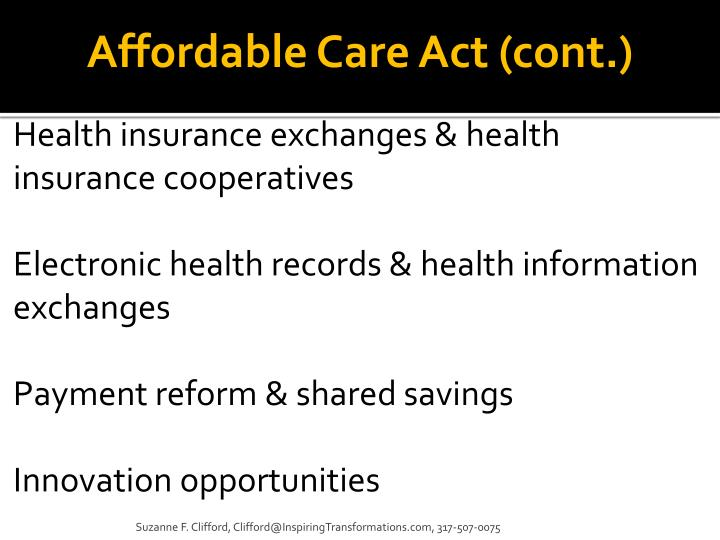 Affordable Care Act (cont.)