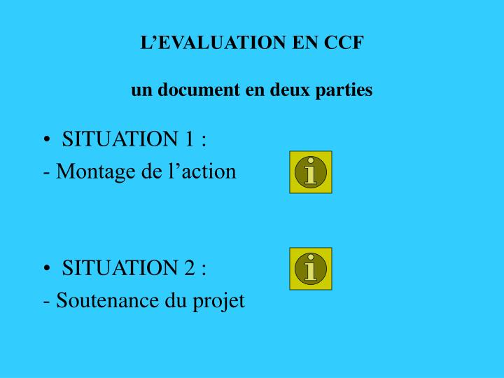 L'EVALUATION EN CCF