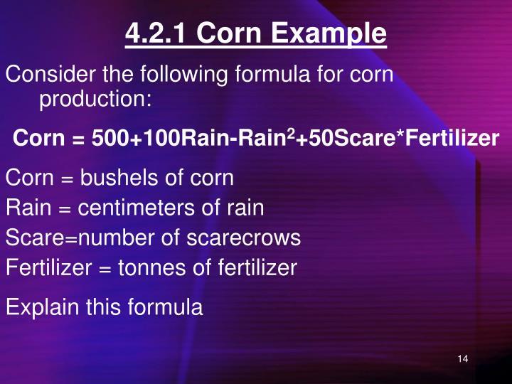 4.2.1 Corn Example