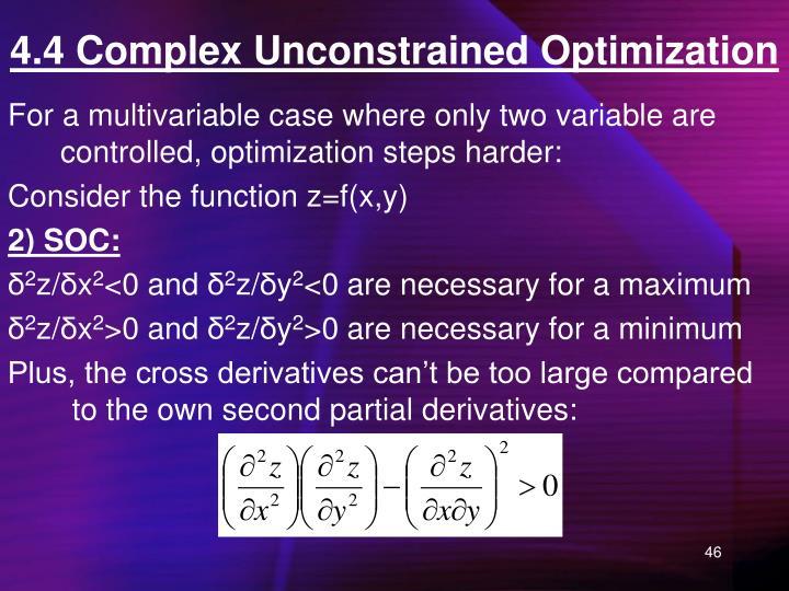 4.4 Complex Unconstrained Optimization