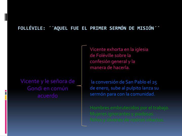 Vicente exhorta en la iglesia de Foléville sobre la confesión general y la manera de hacerla.