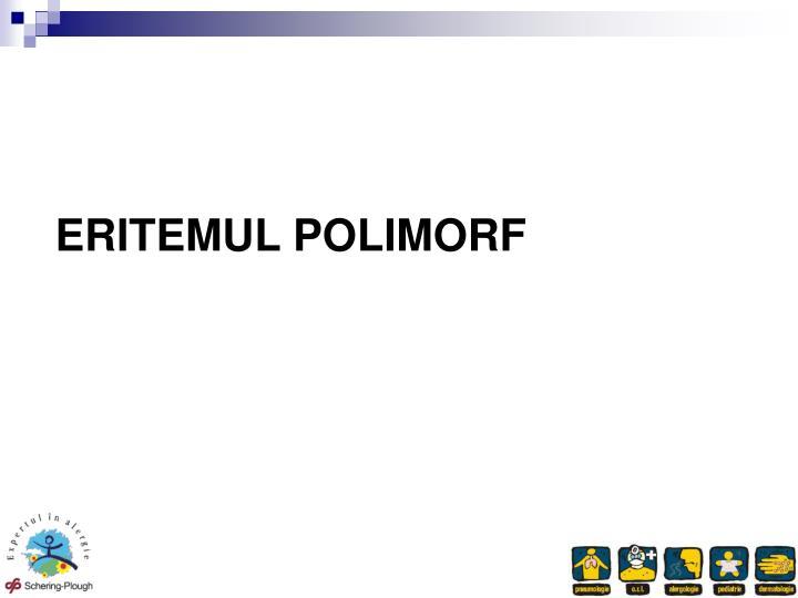 ERITEMUL POLIMORF