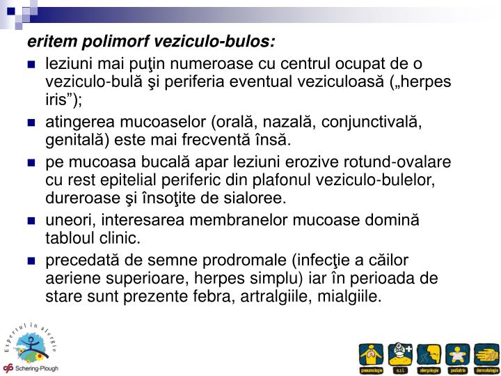 eritem polimorf veziculo-bulos: