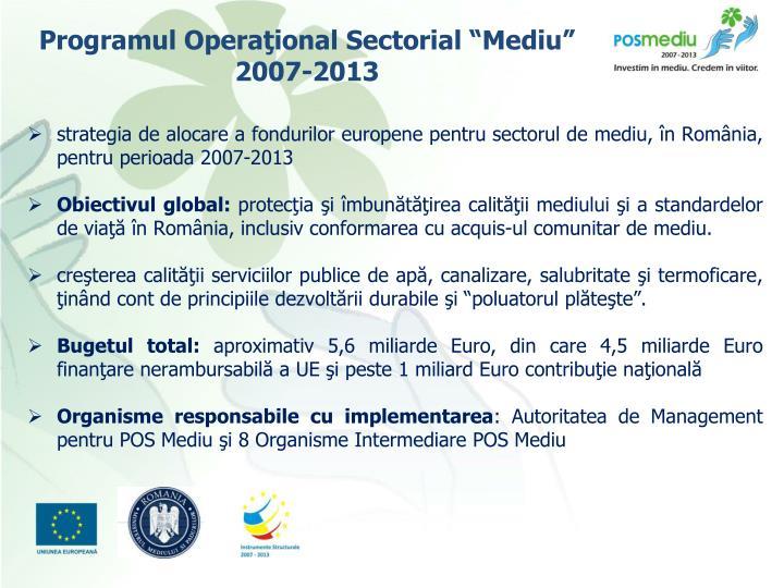 """Programul Operaţional Sectorial """"Mediu"""""""