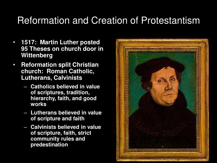 Reformation and Creation of Protestantism