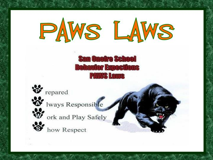 PAWS LAWS