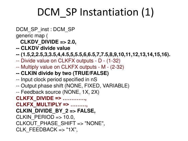 DCM_SP Instantiation (1)
