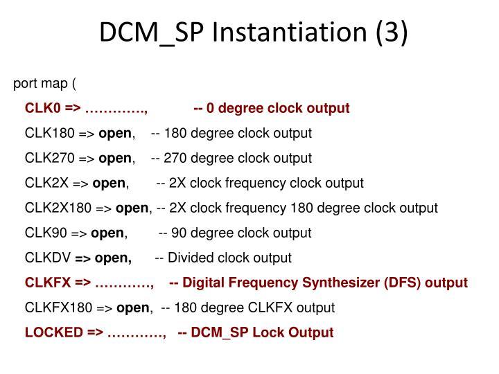 DCM_SP Instantiation (3)