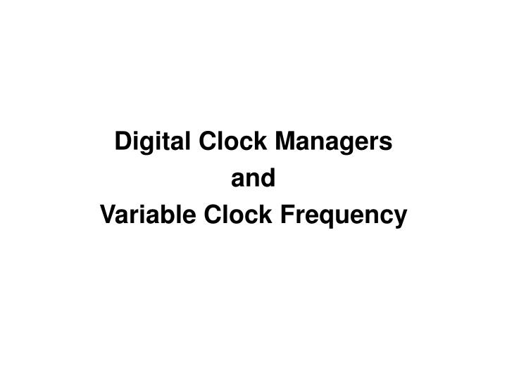 Digital Clock Managers