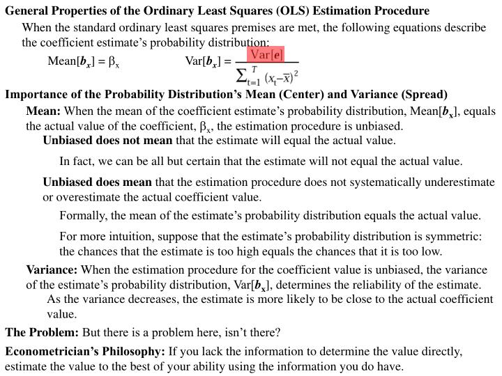 General Properties of the Ordinary Least Squares (OLS) Estimation Procedure