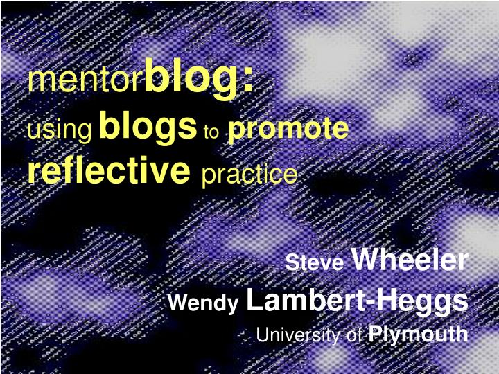 mentor blog using blogs to promote reflective practice