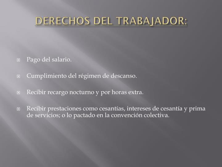 DERECHOS DEL TRABAJADOR:
