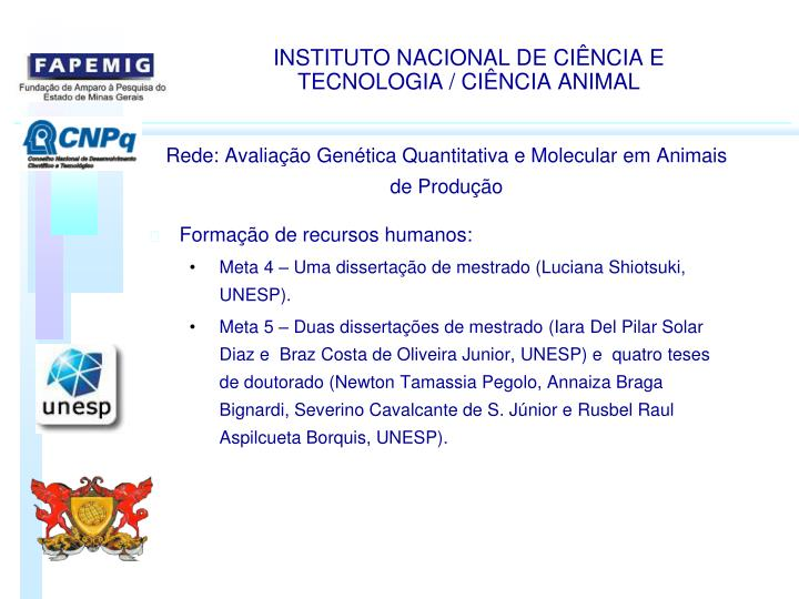 INSTITUTO NACIONAL DE CINCIA E TECNOLOGIA / CINCIA ANIMAL