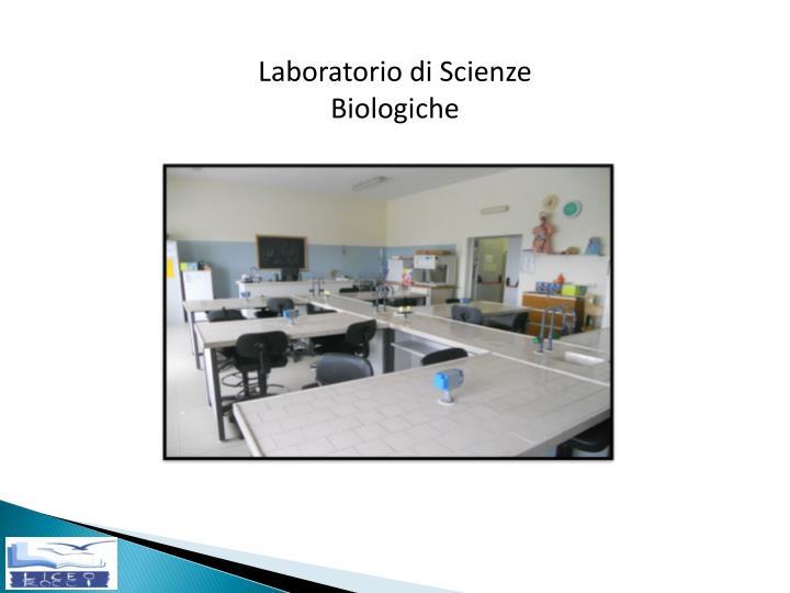 Laboratorio di Scienze Biologiche