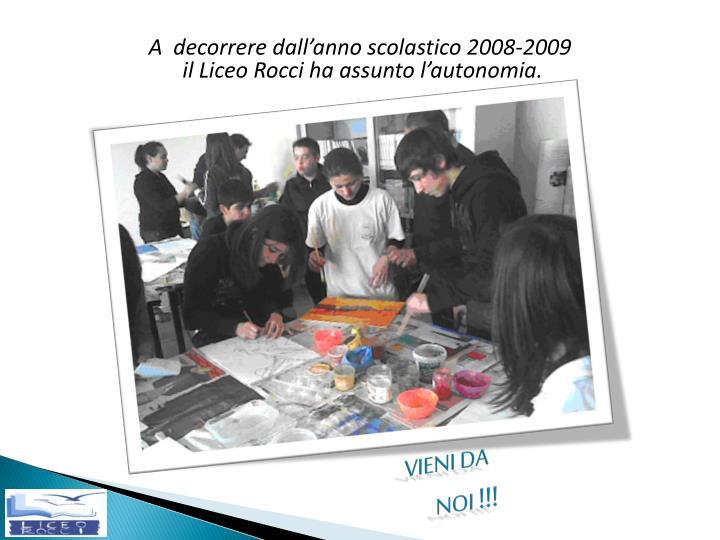 A  decorrere dall'anno scolastico 2008-2009