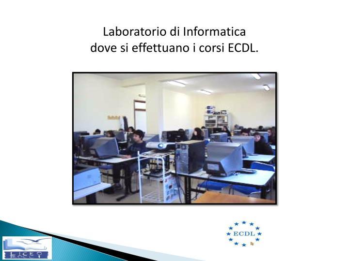 Laboratorio di Informatica  dove si effettuano i corsi ECDL.