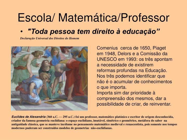 Escola/ Matemática/Professor