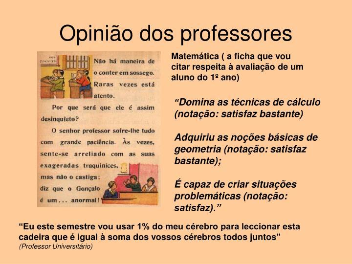 Opinião dos professores