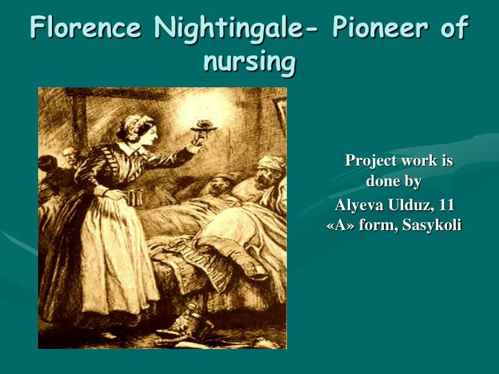 Florence nightingale pioneer of nursing