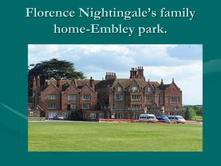 Florence nightingale s family home embley park
