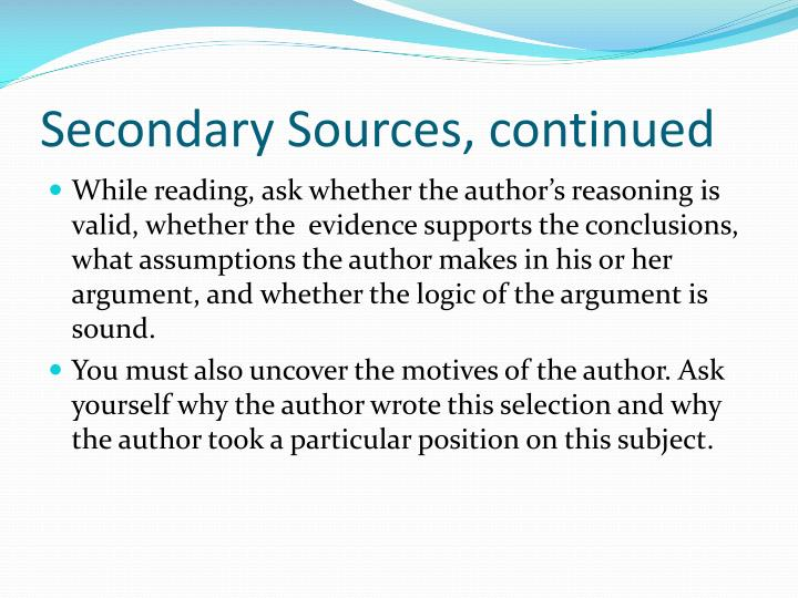 Secondary Sources, continued