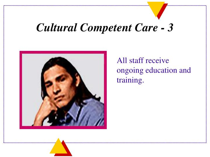 Cultural Competent Care - 3