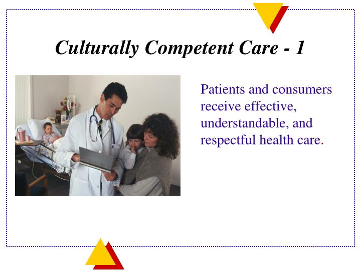 Culturally Competent Care - 1