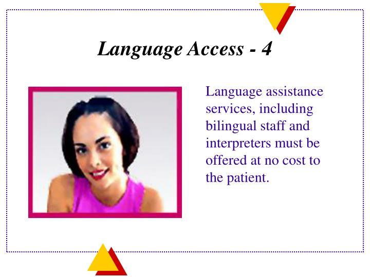 Language Access - 4