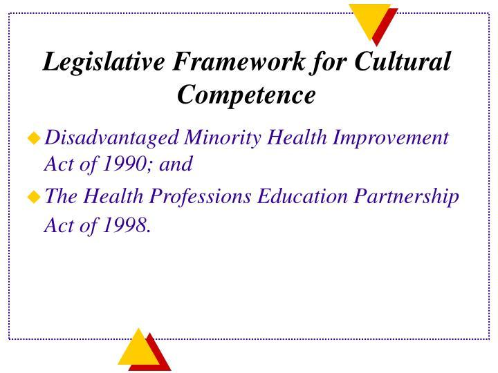 Legislative Framework for Cultural Competence