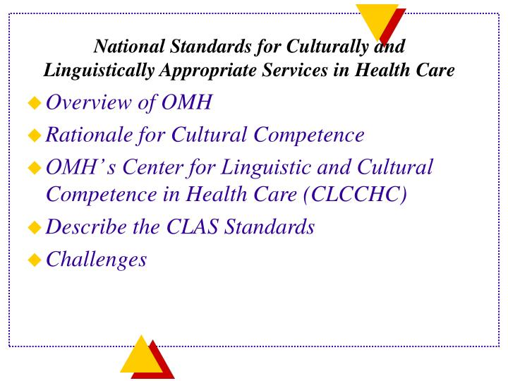 National standards for culturally and linguistically appropriate services in health care