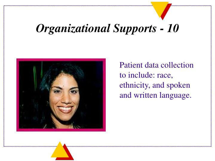 Organizational Supports - 10
