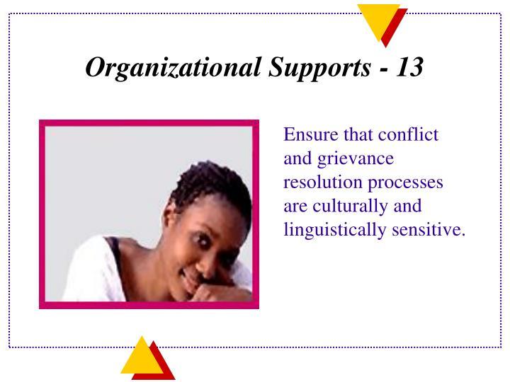 Organizational Supports - 13