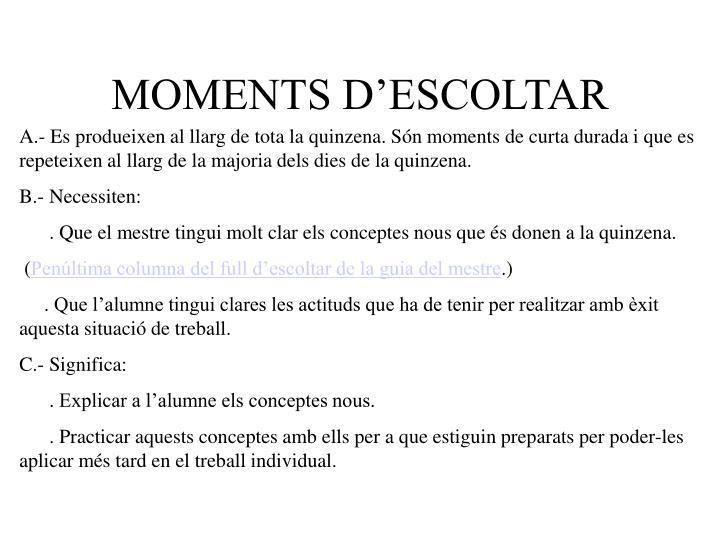 MOMENTS D'ESCOLTAR
