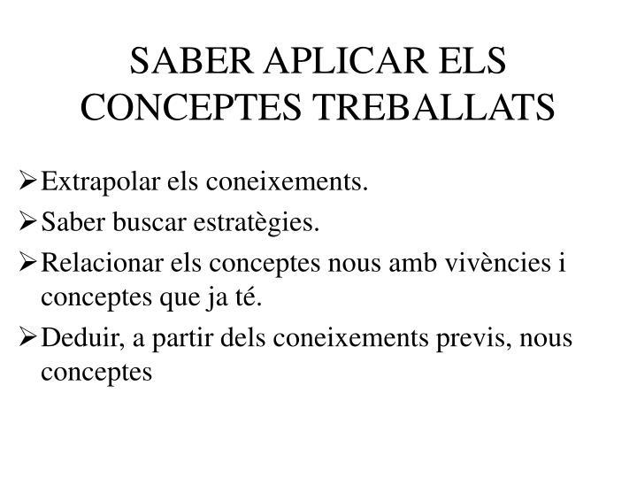 SABER APLICAR ELS CONCEPTES TREBALLATS