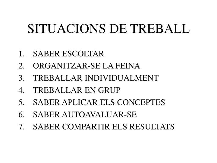 SITUACIONS DE TREBALL
