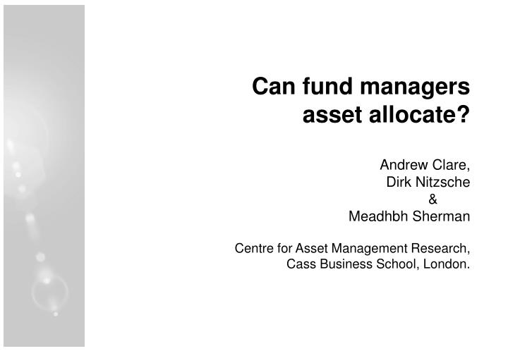 Can fund managers asset allocate?