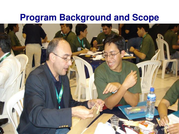 Program Background and Scope