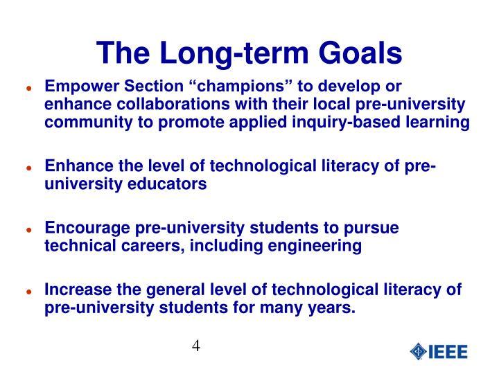 The Long-term Goals