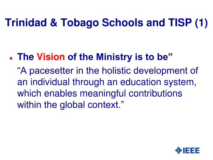 Trinidad & Tobago Schools and TISP (1)