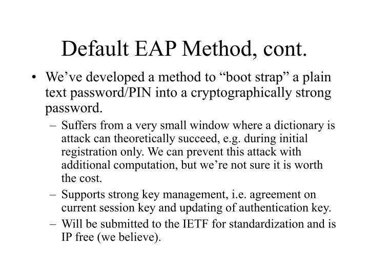 Default EAP Method, cont.