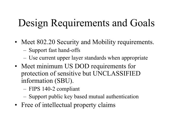 Design Requirements and Goals