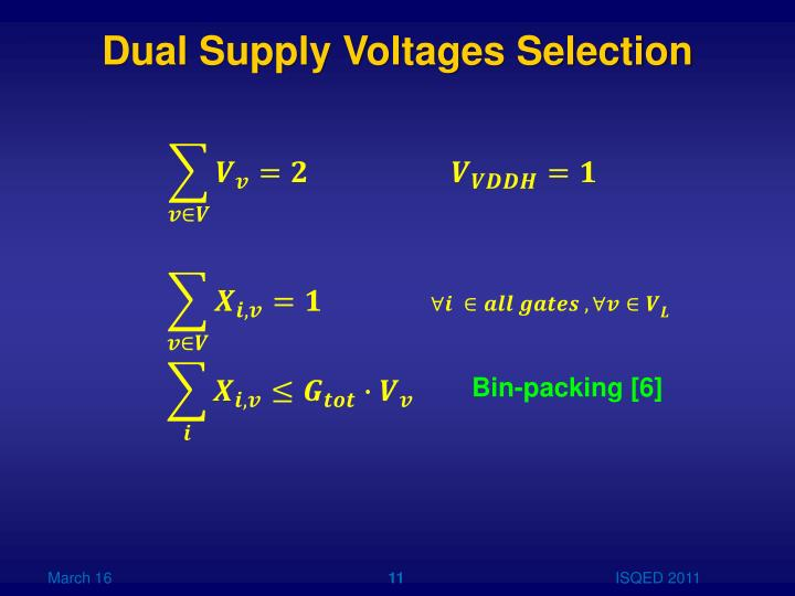 Dual Supply Voltages Selection