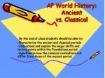 ap world history ancient vs classical1