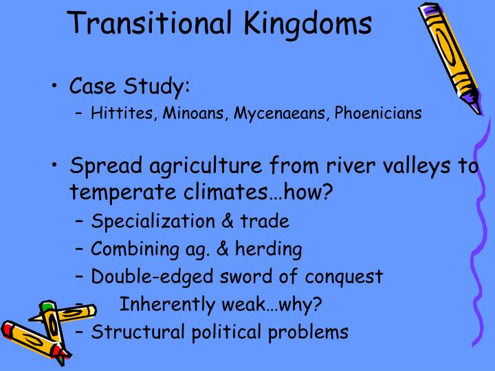 Transitional Kingdoms