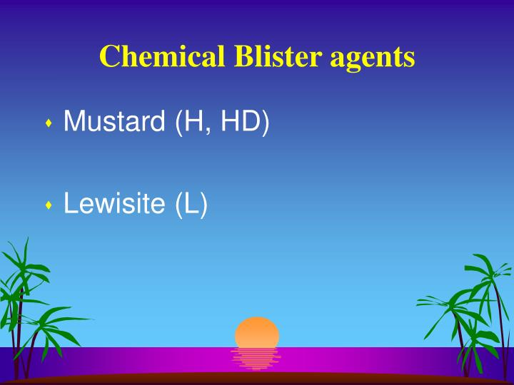 Chemical Blister agents