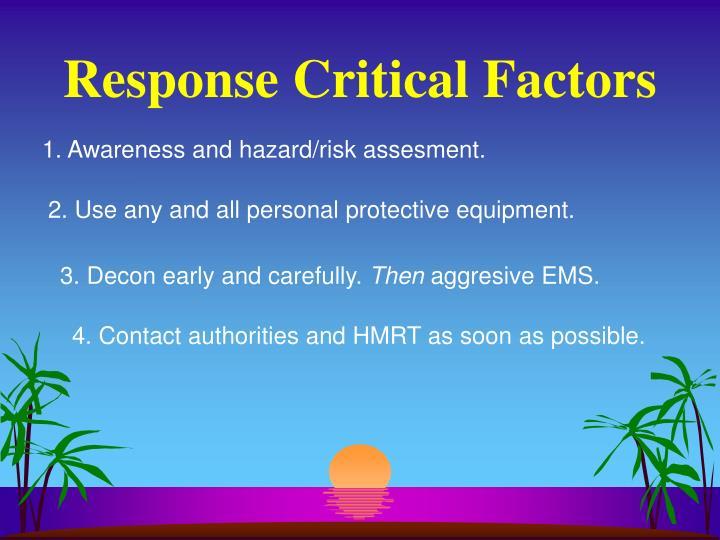 Response Critical Factors