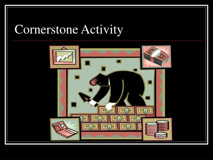 Cornerstone Activity